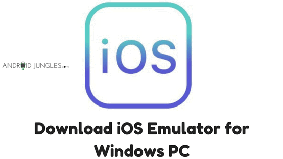 Download iOS Emulator for Windows PC
