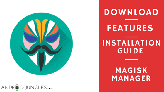 Download Magisk Manager APK V7 3 2 and Magisk V19 3 ZIP
