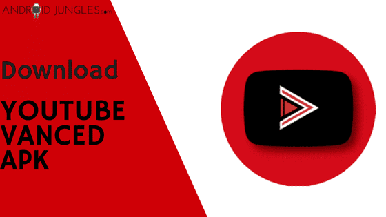 YouTube Vanced Apk Latest Download For Android [Official