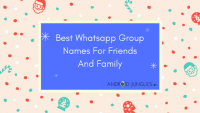 Best Whatsapp Group Names For Friends And Family