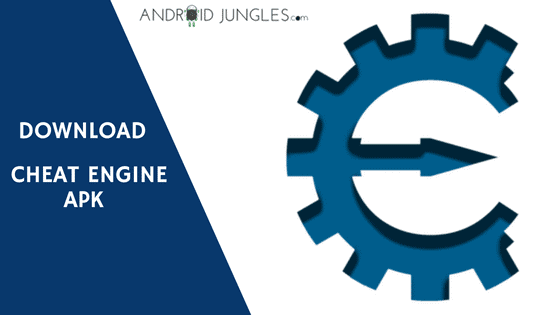 Download Latest Cheat Engine APK No Root Version | Android Jungles