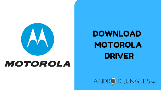 DOWNLOAD MOTOROLA DRIVER