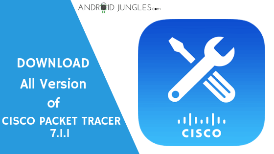 Download Cisco Packer Tracer 7.1.1 For Free