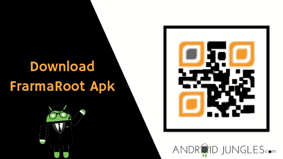 Download Framaroot Apk For Android Devices | Android Jungles