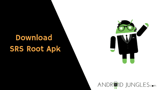 Download SRS Root Apk