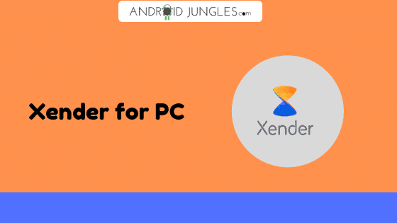 Download Xender for PC {100% Working}