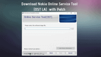 Download Nokia Online Service Tool (OST LA) with Patch