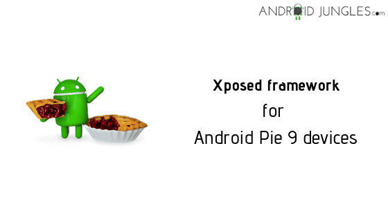 Download Xposed framework for Android Pie 9 devices