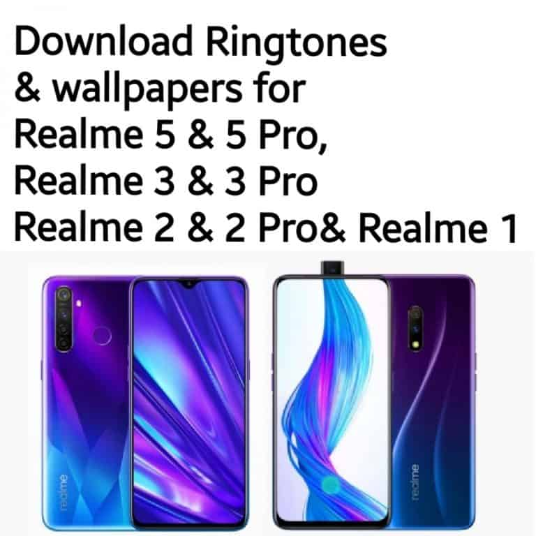 Download ringtones and wallpapers for Realme 5 and 5 pro