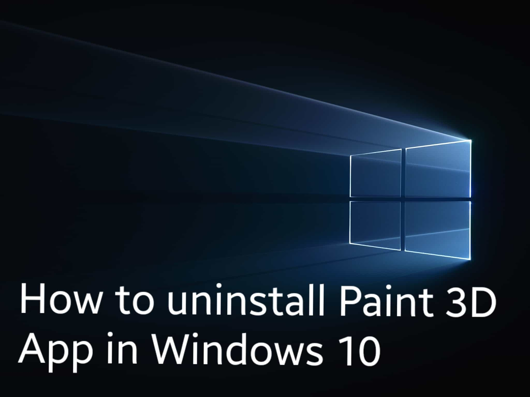 How to uninstall Paint 3D App in Windows 10