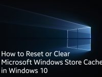 How to Reset or Clear Microsoft Windows Store Cache in Windows 10