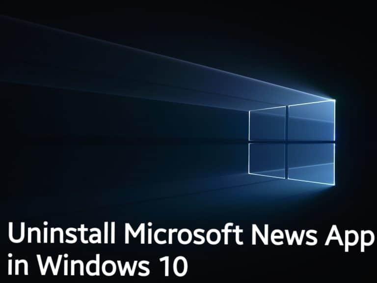 uninstall Microsoft News App in Windows 10