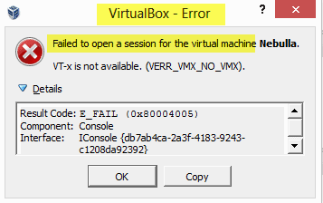 virtual machine has terminated unexpectedly during startup with exit code 1 (0x1), More details may be available in VirtualBox log file