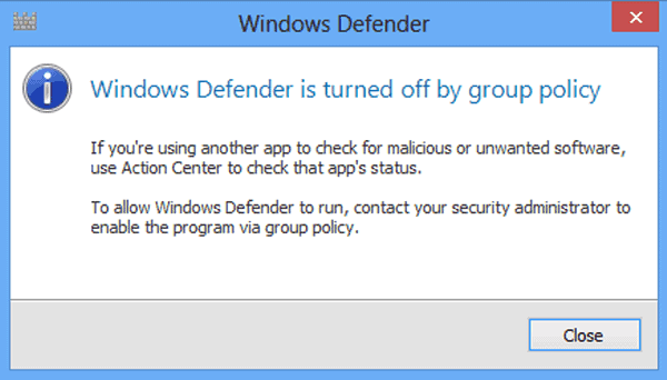 Windows Defender is turned off by Group Policy