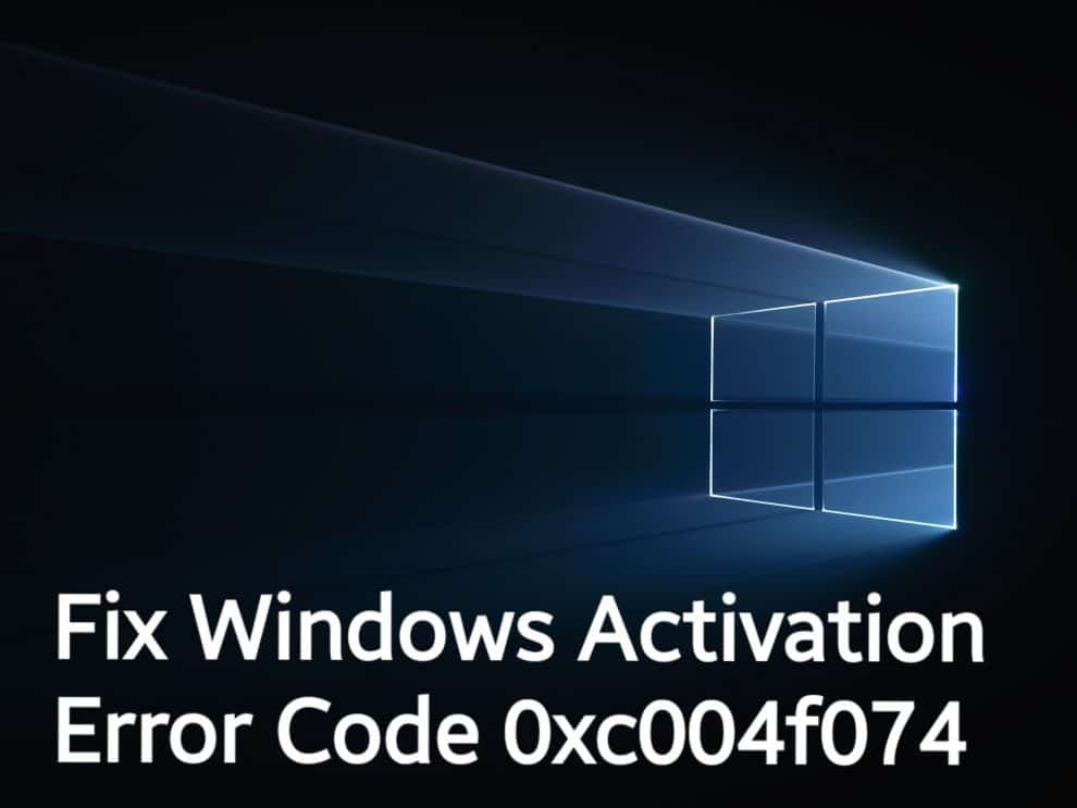 Fix Windows Activation Error Code 0xc004f074 | Android Jungles