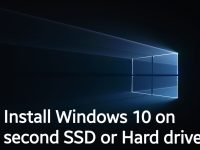 Install Windows 10 on second SSD or Hard drive