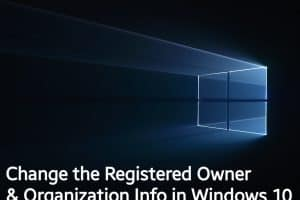 How to change the Registered Owner & Organization Info in Windows 10