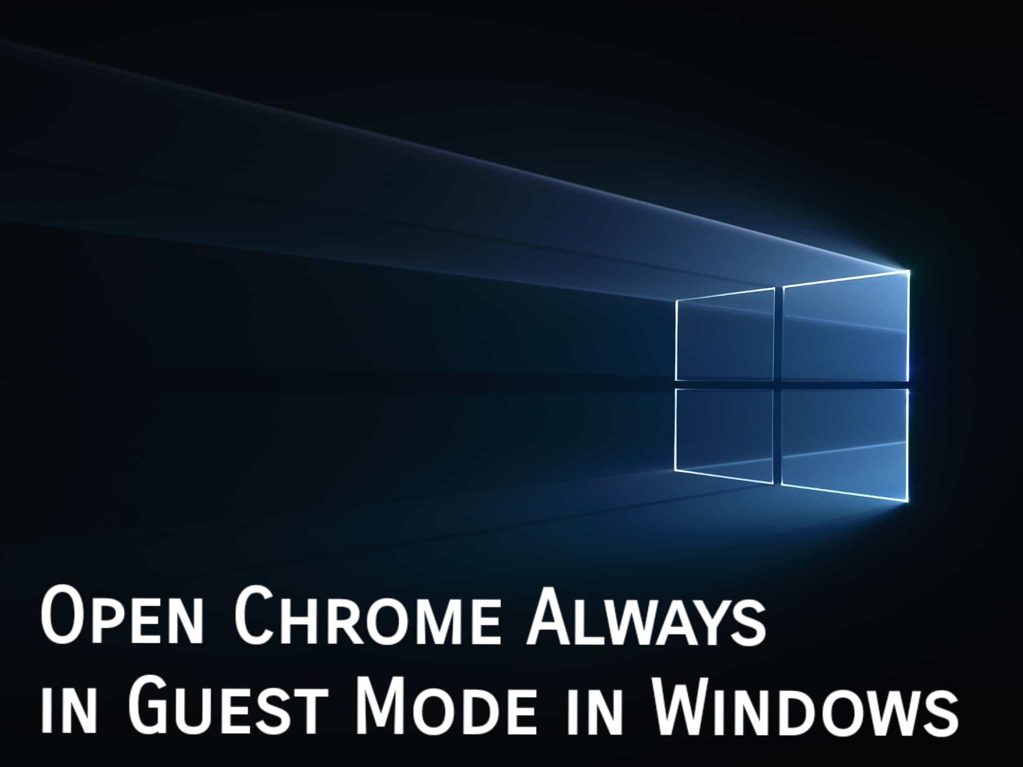 Open Chrome Always in Guest Mode in Windows