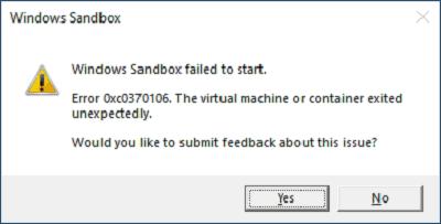 How To Fix: Windows Sandbox failed to start with error 0xc030106