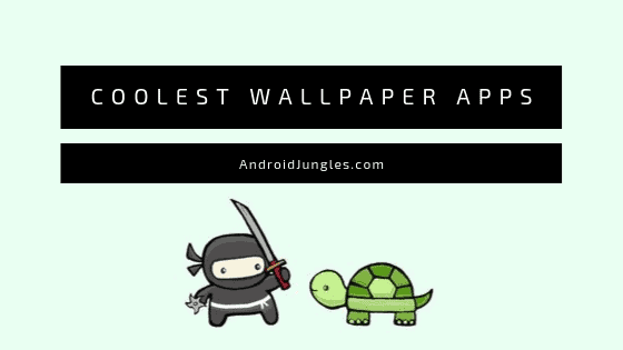 Wallpaper Apps for Android Phones
