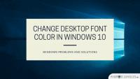 Change Desktop font color in Windows 10