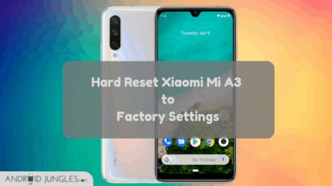 Hard Reset Xiaomi Mi A3 to Factory Settings Guide