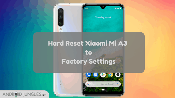 Hard Reset Xiaomi Mi A3 to Factory Settings Guide