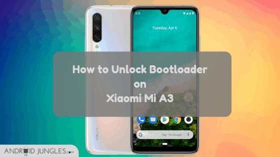 Unlock Bootloader on Xiaomi Mi A3 Guide