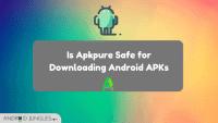 Is APKPure Safe?