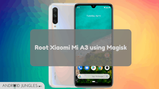 Root Xiaomi Mi A3 using Magisk Guide
