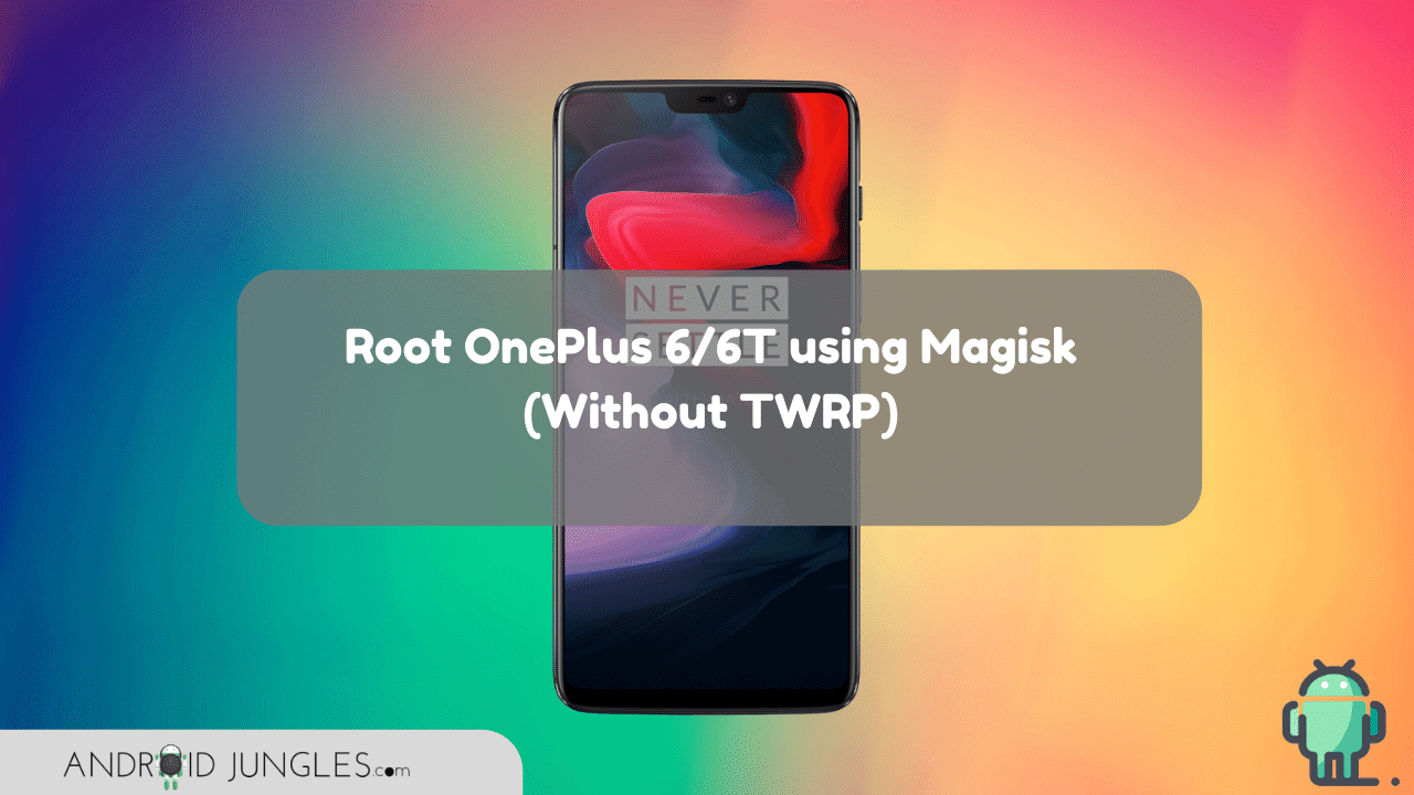 Root-OnePlus-6-6t-magisk-without-twrp-recovery