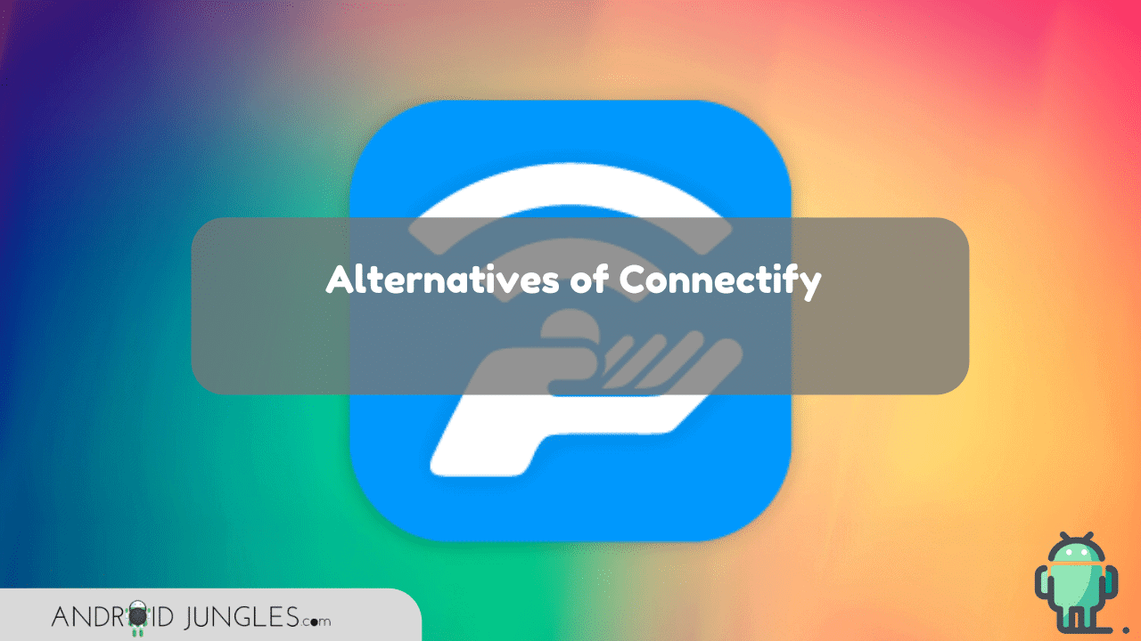 alternatives of Connectify