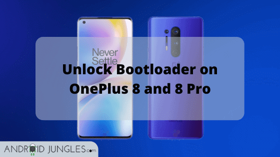 Unlock Bootloader on OnePlus 8 and 8 Pro