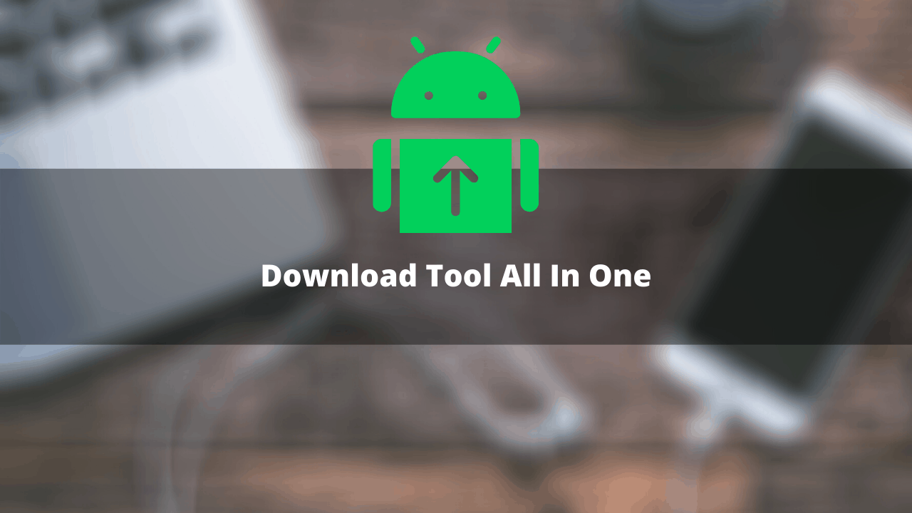 Download Tool All In One