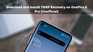 TWRP Recovery on OnePlus8Pro