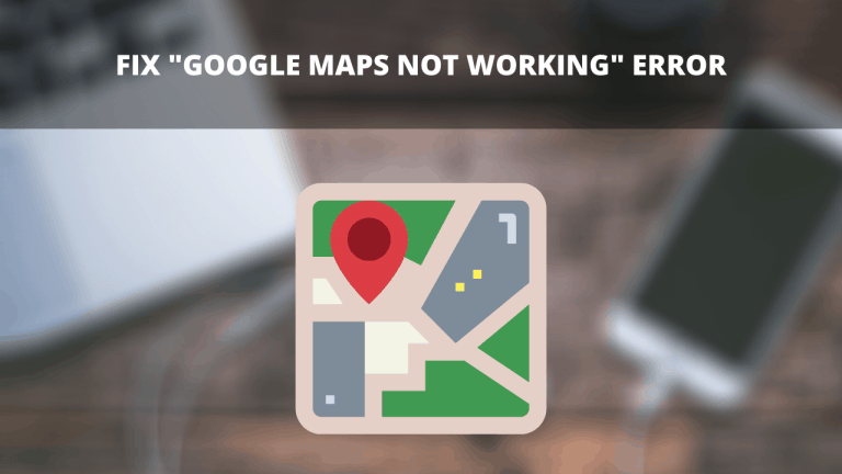 Fix _Google Maps not working_ error