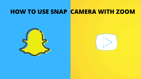 How to use Snap Camera with Zoom?