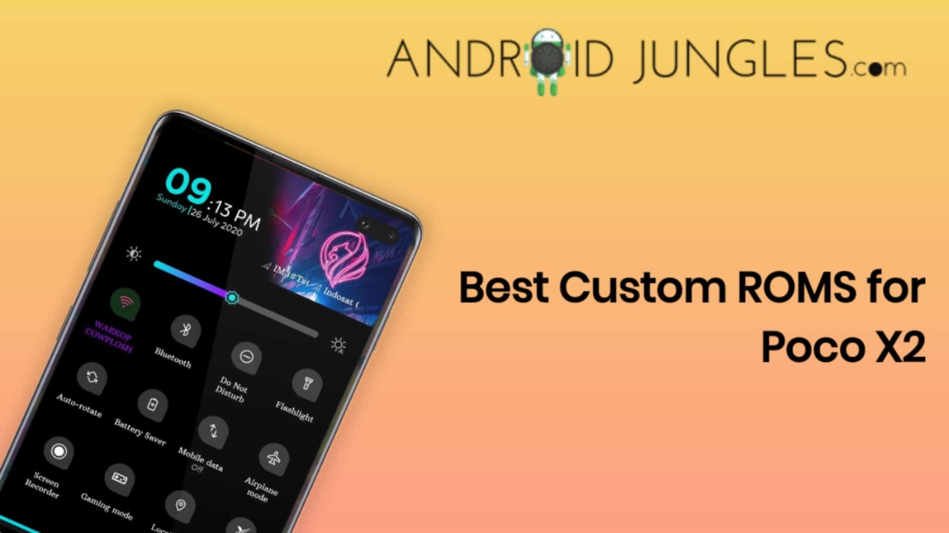 Best Custom ROMs for Poco X2 in July 2020