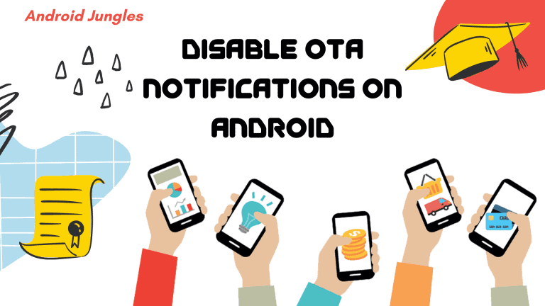 How to Disable OTA Notifications on Android? [2020]