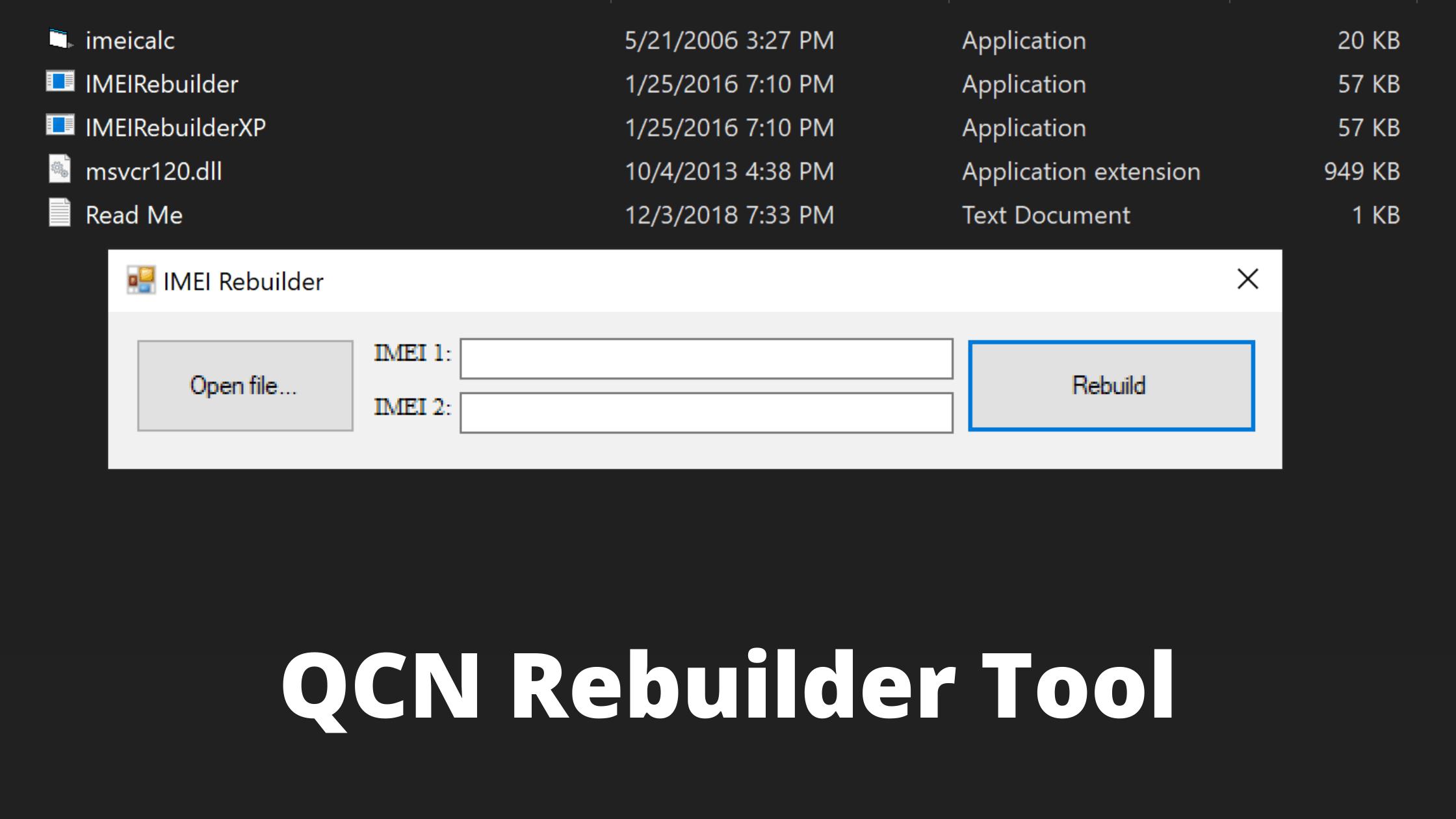 Download QCN Rebuilder Tool latest Version