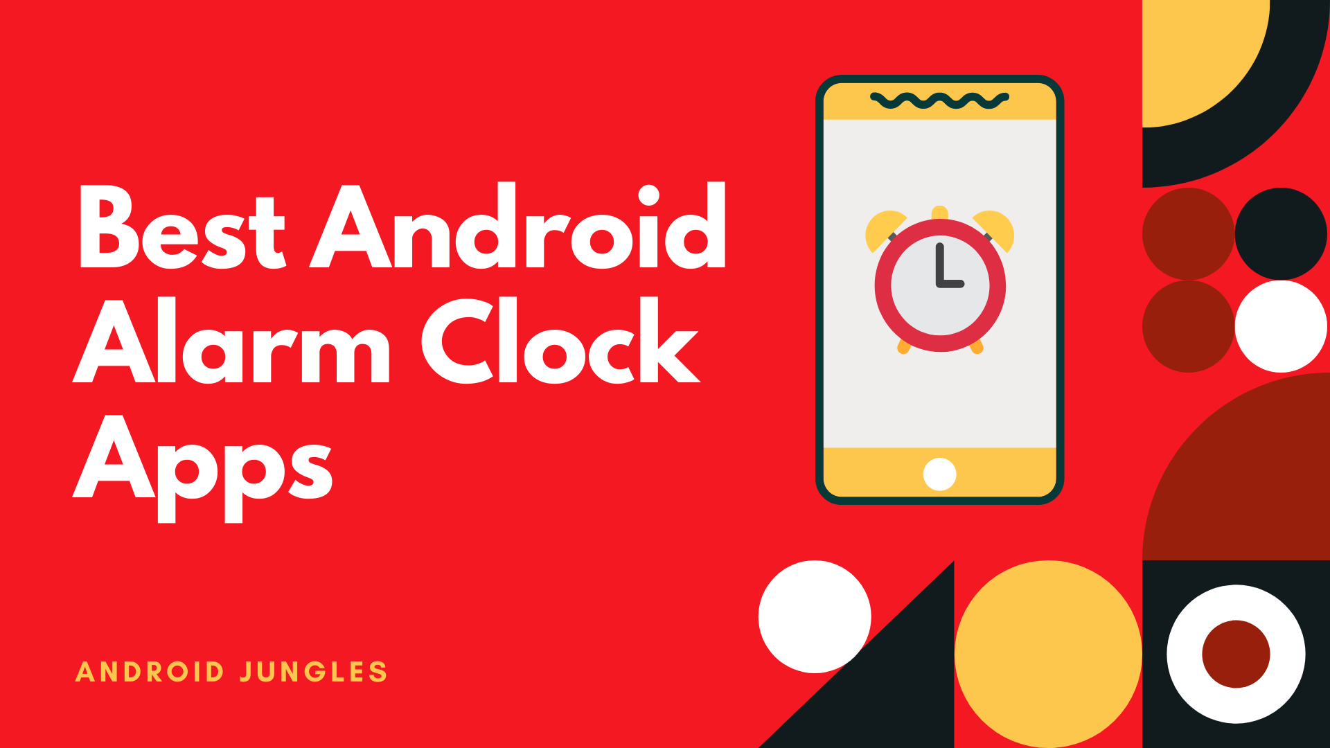 Top 5 Best Android Alarm Clock Apps