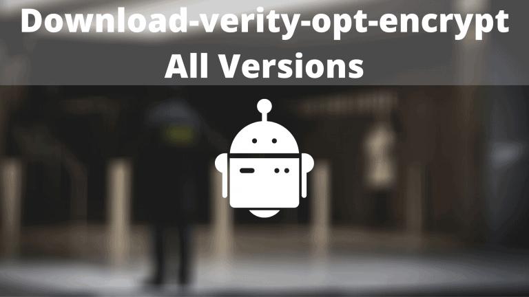no-verity-opt-encrypt All Versions