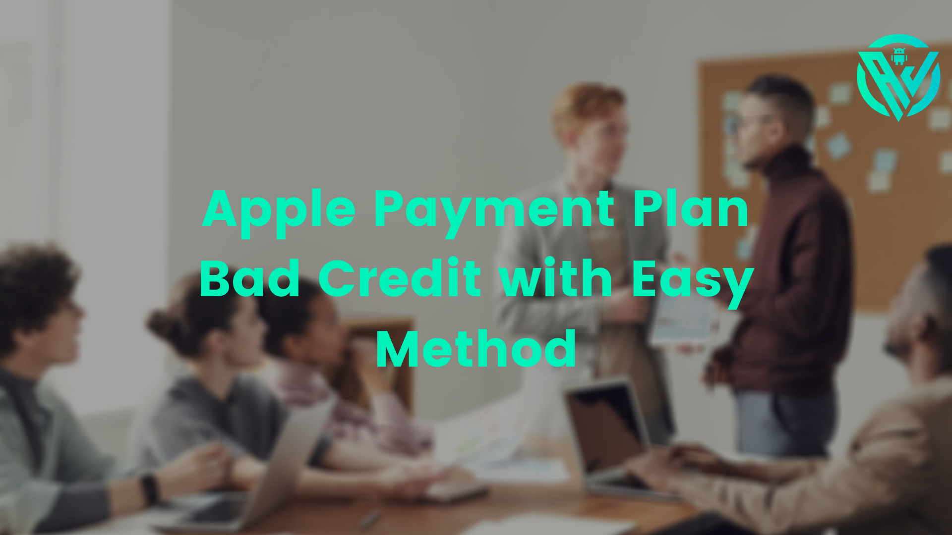 Apple Payment Plan; Bad Credit with Easy Method 2021 (Guide)