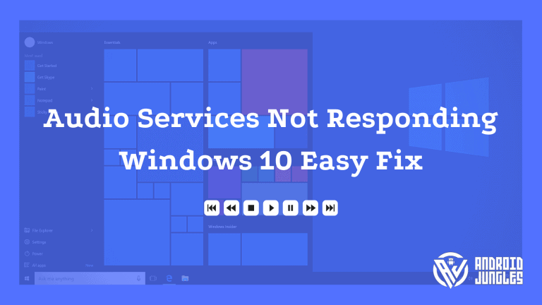 Audio Services Not Responding Windows 10 Easy Fix
