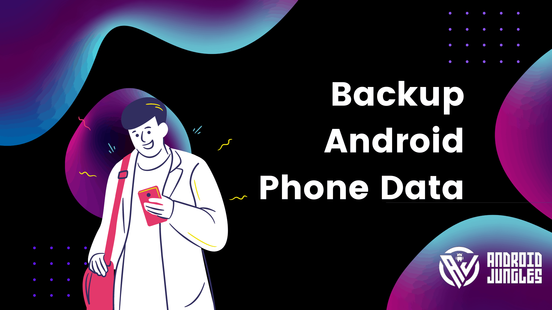 How to Backup Android Phone Data