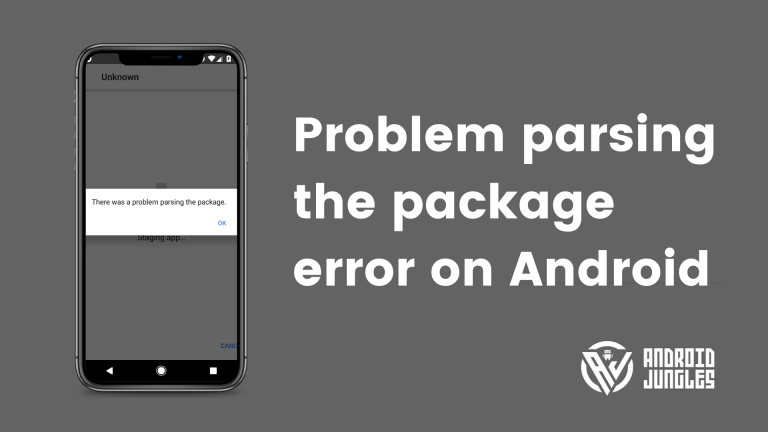 How to fix Problem parsing the package error on Android?