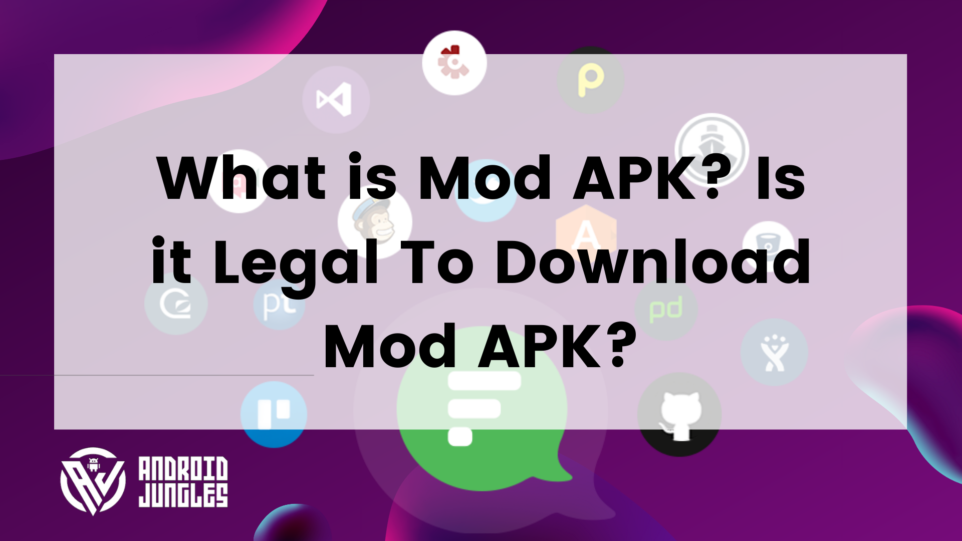 What is Mod APK? Is it Legal To Download Mod APK?