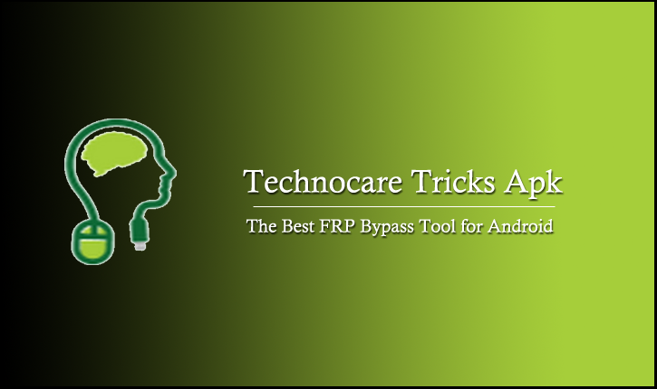Download Technocare APK; Best FRP Tool for Android