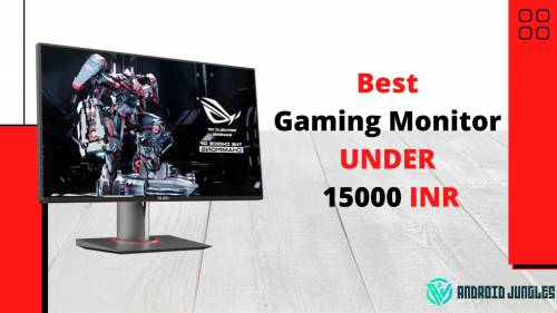 Best Gaming Monitor under 15000 Rupees