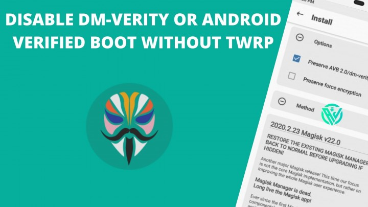Disable DM-Verity or Android Verified Boot without TWRP